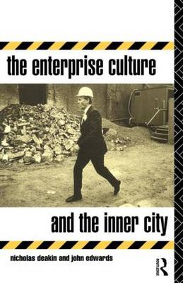 The Enterprise Culture and the Inner City (Paperback)