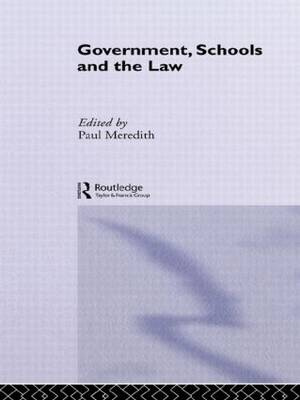 Government, Schools and the Law (Hardback)