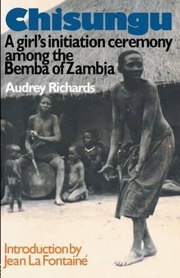 Chisungu: A Girl's Initiation Ceremony Among the Bemba of Zambia (Paperback)