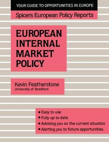 Spicers;Europ Internal Mar Pol (Paperback)