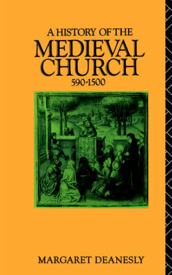A History of the Medieval Church: 590-1500 (Paperback)