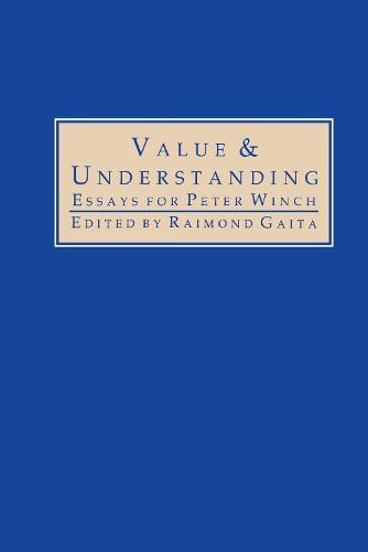 Value and Understanding: Essays for Peter Winch (Hardback)