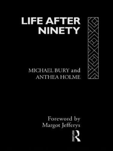 Life After Ninety (Hardback)