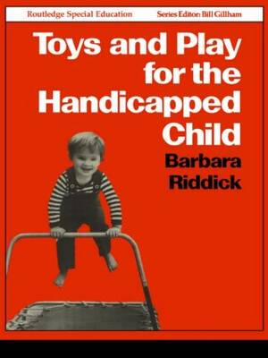 Toys and Play for the Handicapped Child (Paperback)