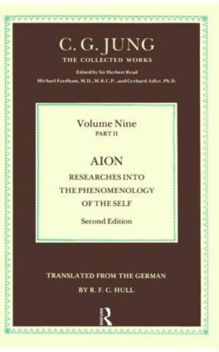Aion: Researches Into the Phenomenology of the Self - Collected Works of C.G. Jung (Hardback)