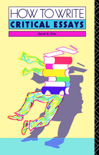 How to Write Critical Essays (Paperback)