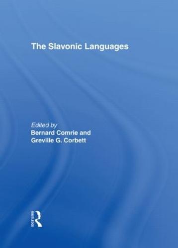 The Slavonic Languages - Routledge Language Family Series (Hardback)