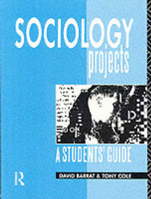 Sociology Projects: A Students' Guide (Paperback)