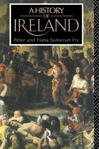 A History of Ireland: From the Earliest Times to 1922 (Paperback)