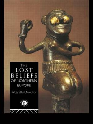 The Lost Beliefs of Northern Europe (Hardback)