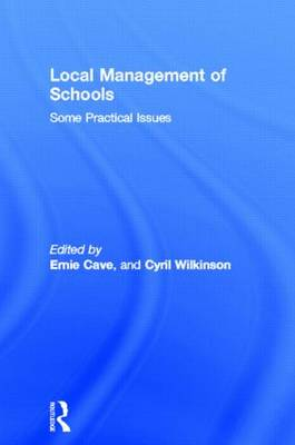 Local Management of Schools: Some Practical Issues (Paperback)