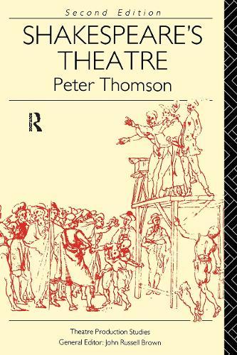 Shakespeare's Theatre - Theatre Production Studies (Paperback)