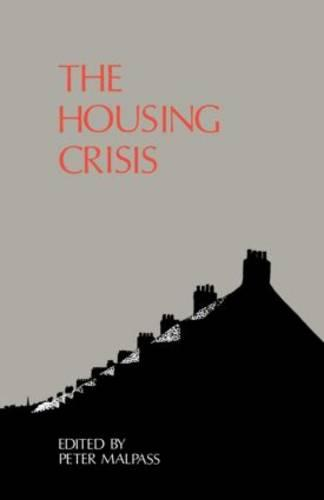 The Housing Crisis (Paperback)
