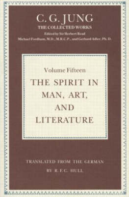 The Spirit of Man in Art and Literature - Collected Works of C. G. Jung (Hardback)