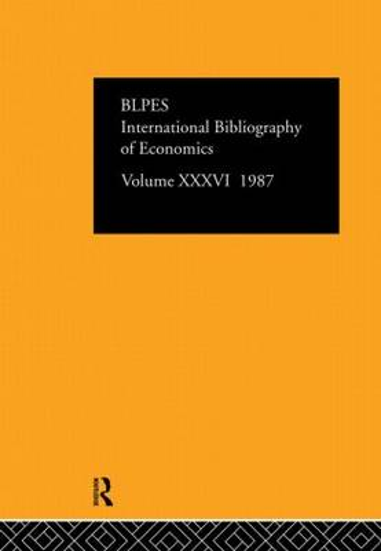 IBSS: Economics: 1987 Volume 36 (Hardback)
