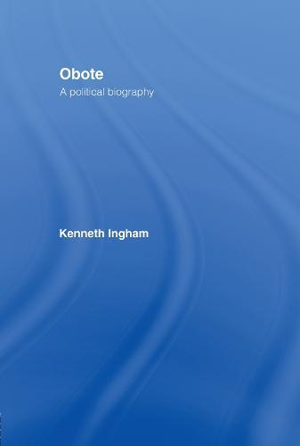 Obote: A Political Biography (Hardback)