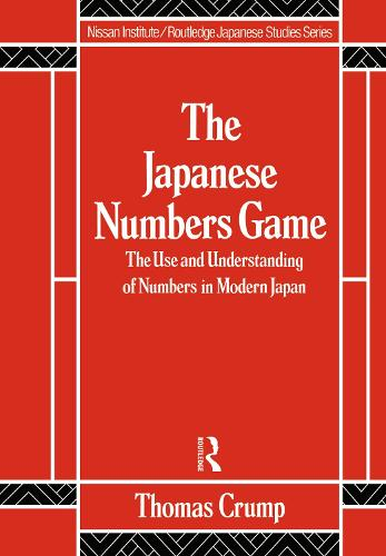 Japanese Numbers Game - Nissan Institute/Routledge Japanese Studies (Hardback)