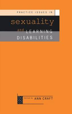 Practice Issues in Sexuality and Learning Disabilities (Paperback)