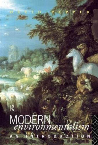 Modern Environmentalism: An Introduction (Hardback)