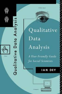 Qualitative Data Analysis: A User Friendly Guide for Social Scientists (Paperback)