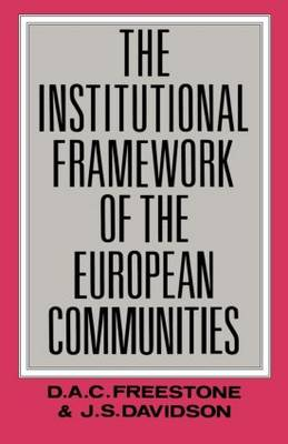 The Institutional Framework of the European Communities (Paperback)