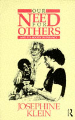 Our Needs for Others and Its Roots in Infancy (Paperback)