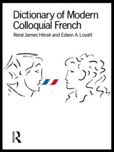Dictionary of Modern Colloquial French (Paperback)