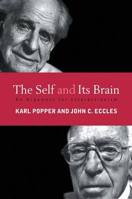 The Self and Its Brain: An Argument for Interactionism (Paperback)