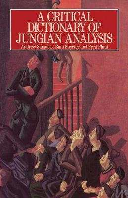 A Critical Dictionary of Jungian Analysis (Paperback)