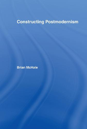 Constructing Postmodernism (Hardback)