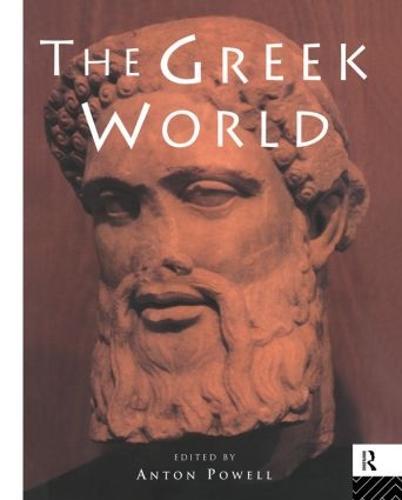 The Greek World - Routledge Worlds (Hardback)