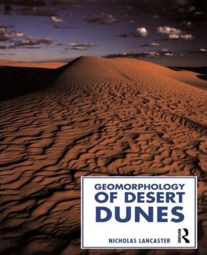 Geomorphology of Desert Dunes (Hardback)