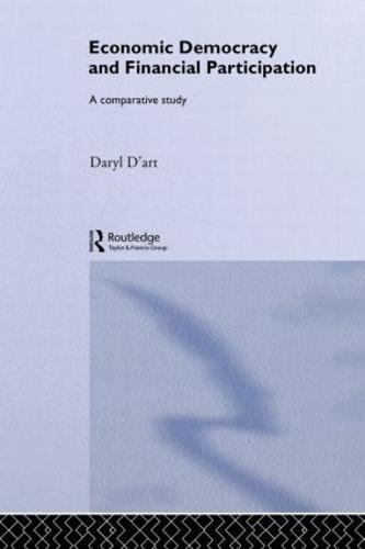 Economic Democracy and Financial Participation: A Comparative Study (Hardback)