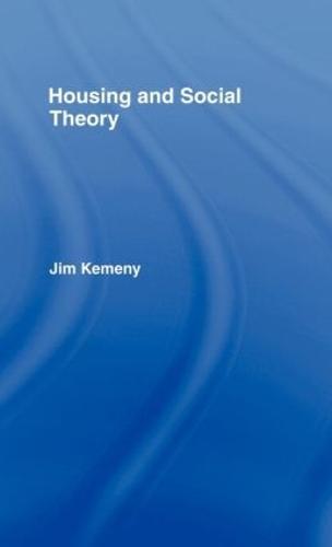 Housing and Social Theory (Hardback)