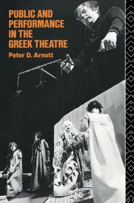 Public and Performance in the Greek Theatre (Paperback)