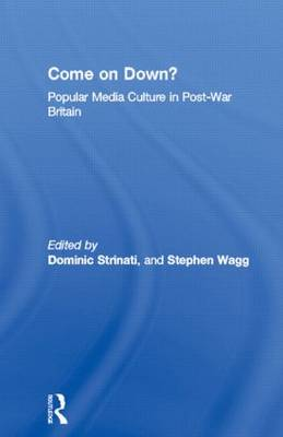 Come on Down?: Popular Media Culture in Post-War Britain (Paperback)