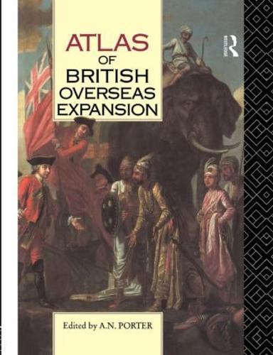 Atlas of British Overseas Expansion (Paperback)
