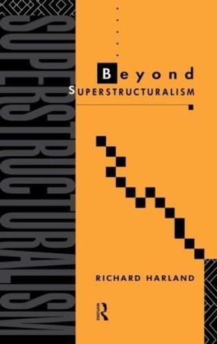 Beyond Superstructuralism (Hardback)