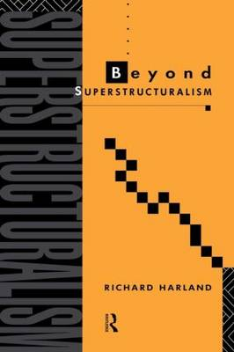 Beyond Superstructuralism (Paperback)