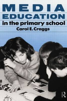 Media Education in the Primary School (Paperback)