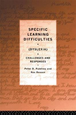 Specific Learning Difficulties (Dyslexia): Challenges and Responses (Paperback)