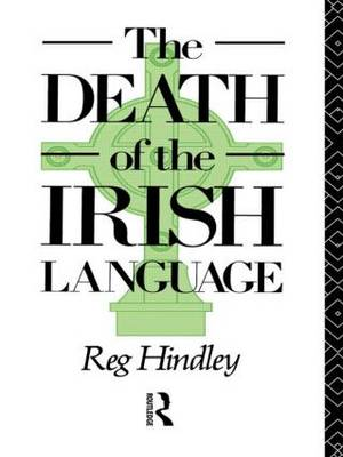 The Death of the Irish Language (Paperback)