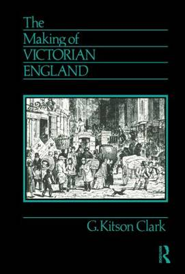 The Making of Victorian England (Paperback)