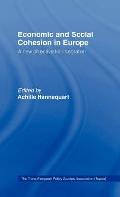 Economic and Social Cohesion in Europe: A New Objective (Hardback)
