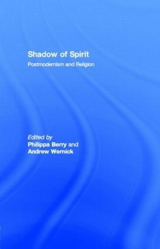 Shadow of Spirit: Postmodernism and Religion (Hardback)