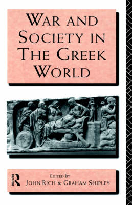 War and Society in the Greek World - Leicester-Nottingham Studies in Ancient Society (Hardback)