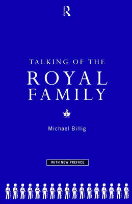 Talking of the Royal Family (Paperback)