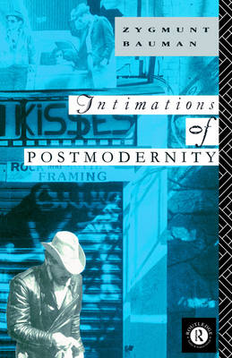Intimations of Postmodernity (Paperback)