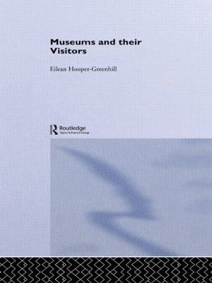 Museums and Their Visitors - Heritage: Care-Preservation-Management (Hardback)