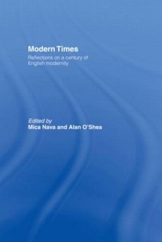 Modern Times: Reflections on a Century of English Modernity (Paperback)